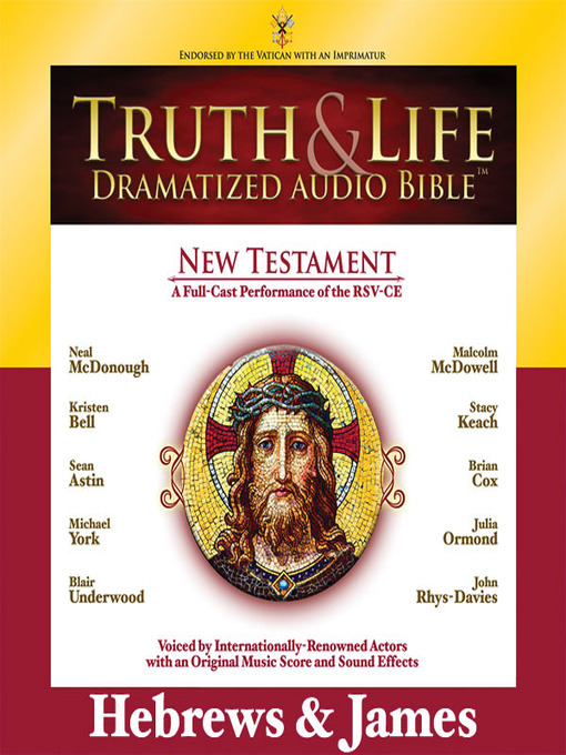 Truth and Life Dramatized Audio Bible New Testament (MP3): Hebrews and James